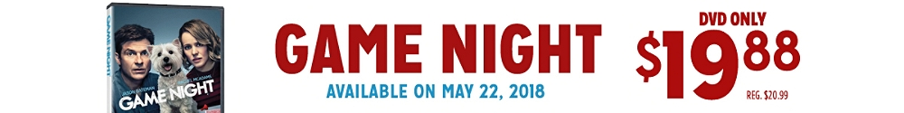 Game_Night available 5/27 on DVD only