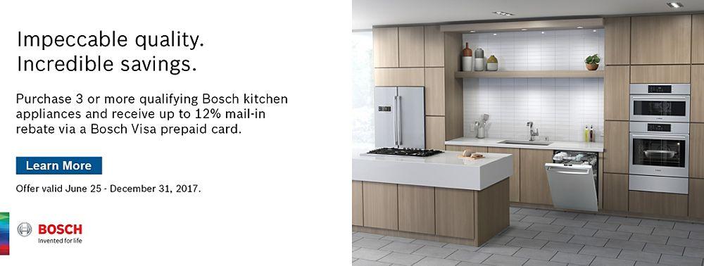 2017 Bosch Kitchen Rebate