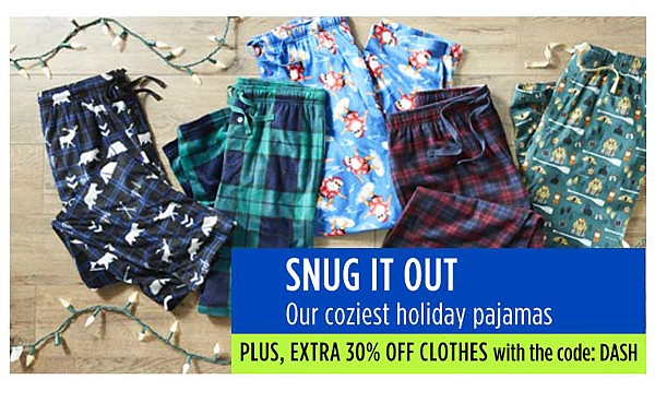 Snug it out. Our coziest holiday pajamas