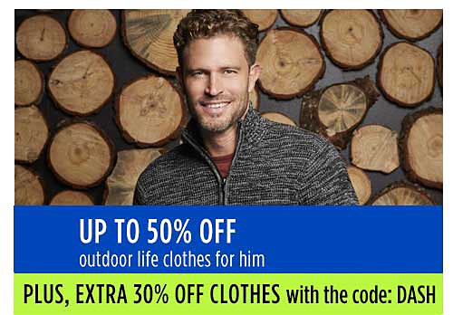 Up to 50% off outdoor life clothes for him