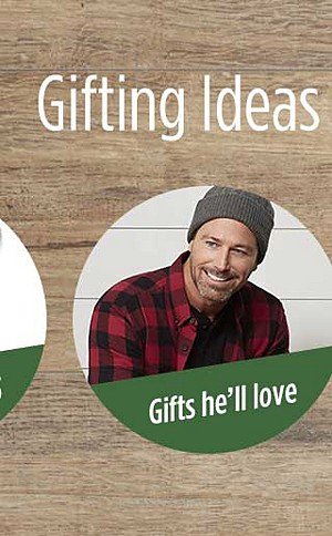 Gifts he'll love