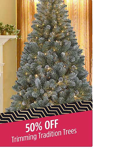 50% off Trimming Tradition Trees