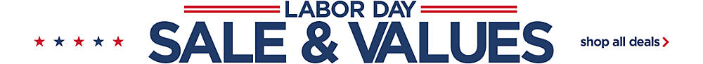 Shop Labor Day Sale & Values