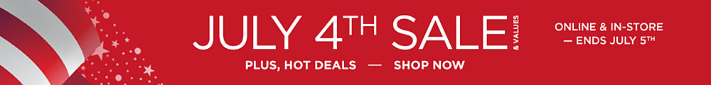 Shop&#x20&#x3b;July&#x20&#x3b;4th&#x20&#x3b;Sale&#x20&#x3b;&amp&#x3b;&#x20&#x3b;Values&#x20&#x3b;with&#x20&#x3b;Hot&#x20&#x3b;Deals