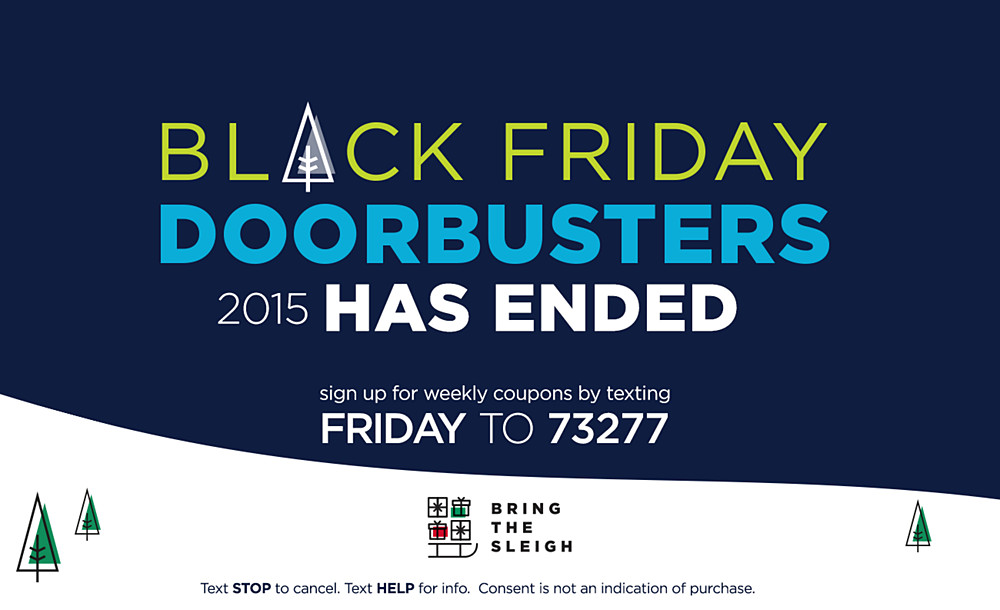 Black Friday Doorbusters Have Ended