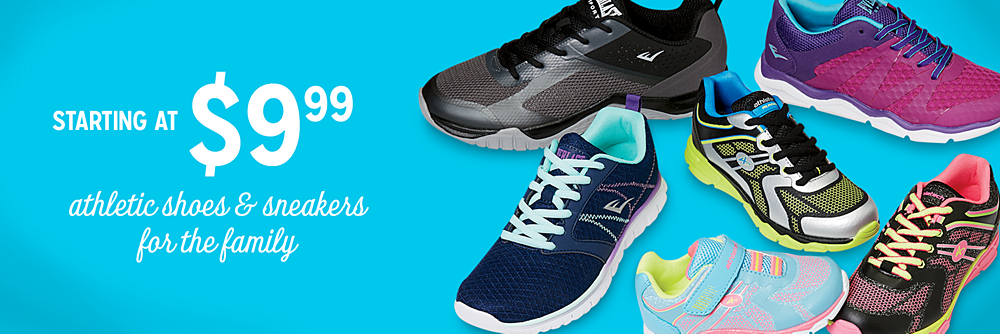Athletic shoes starting at $9.99