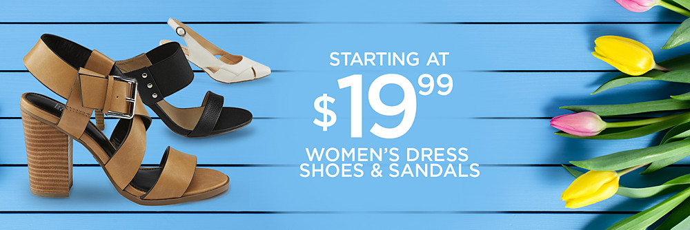 sandals and dress shoes starting at $19.99