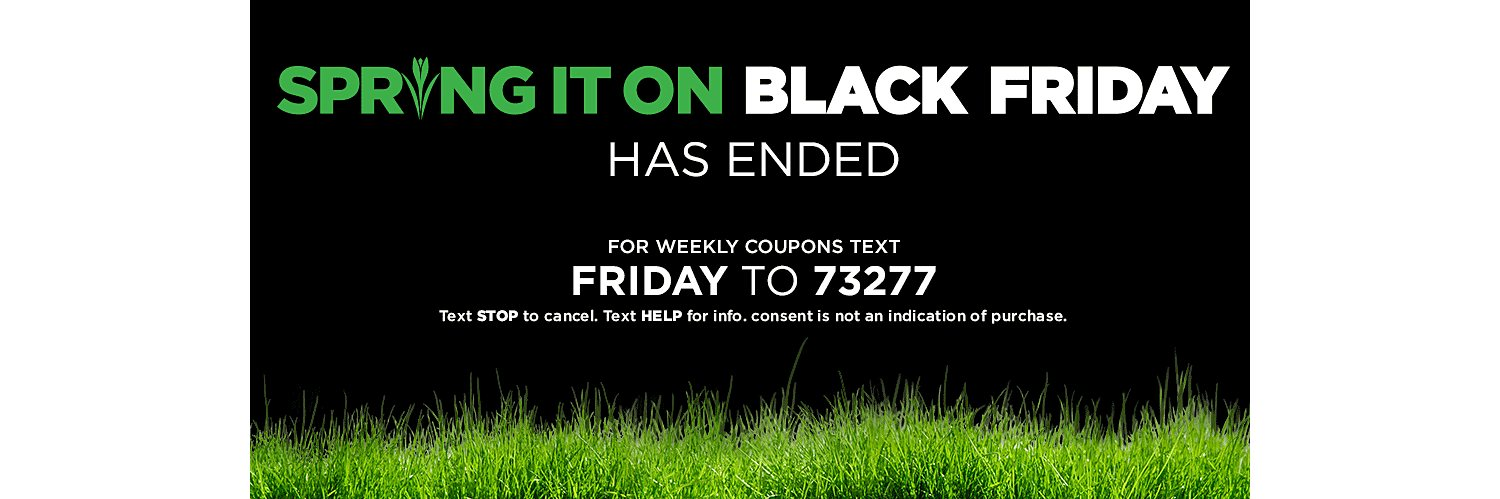 Spring Black Friday Has Ended