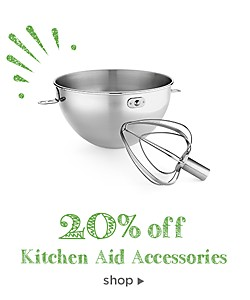 20% off Kitchen Aid Accessories