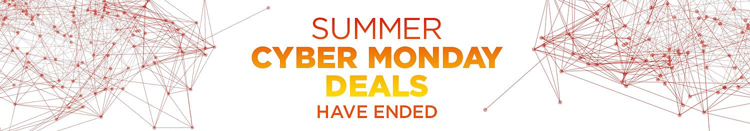 Summer Cyber Monday - has ended