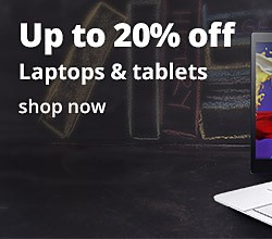 up to 20% off Laptops and Tablets