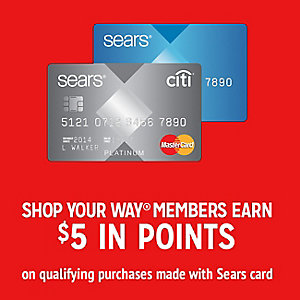 SHOP YOUR WAY MEMBERS EARN $5 IN POINTS