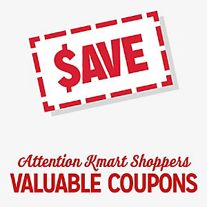 Attention Kmart Shoppers | VALUABLE COUPONS