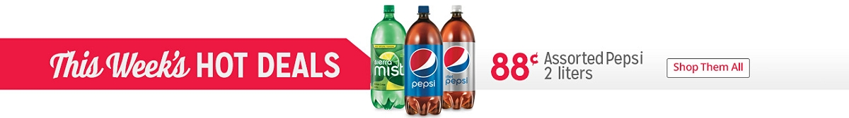 This Week's HOT DEALS | 88¢ Assorted Pepsi 2 Liters | Shop Them All