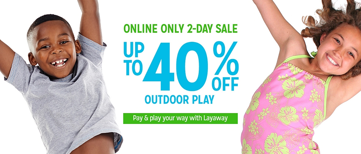 Up to 40% off outdoor play