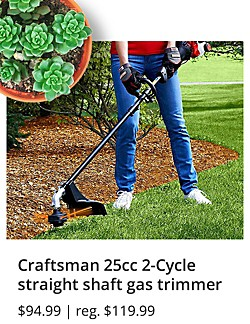 Craftsman 25cc 2-Cycle straight shaft gas trimmer $94.99 | reg. $119.99