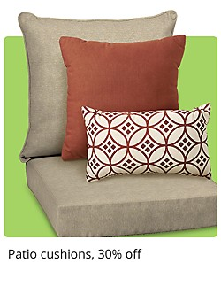 Patio Cushions 30% off