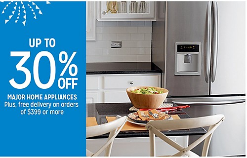 UP TO 30% OFF MAJOR HOME APPLIANCES | Plus, free delivery on orders of $399 or more