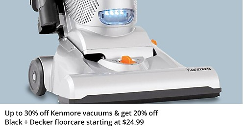 Up to 30% off Kenmore Vacuums & Get 20% off Black + Decker Floorcare starting at $24.99