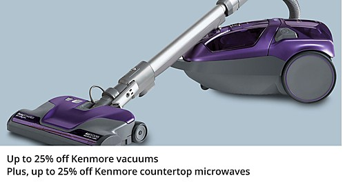 Up to 25% off Kenmore Vacuums plus, Up to 25% off Kenmore Countertop Microwaves