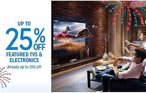 UP TO 25% OFF Featured TVS & ELECTRONICS Already up to 25% off