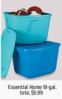 Essential Home 18 gallon tote, $5.99