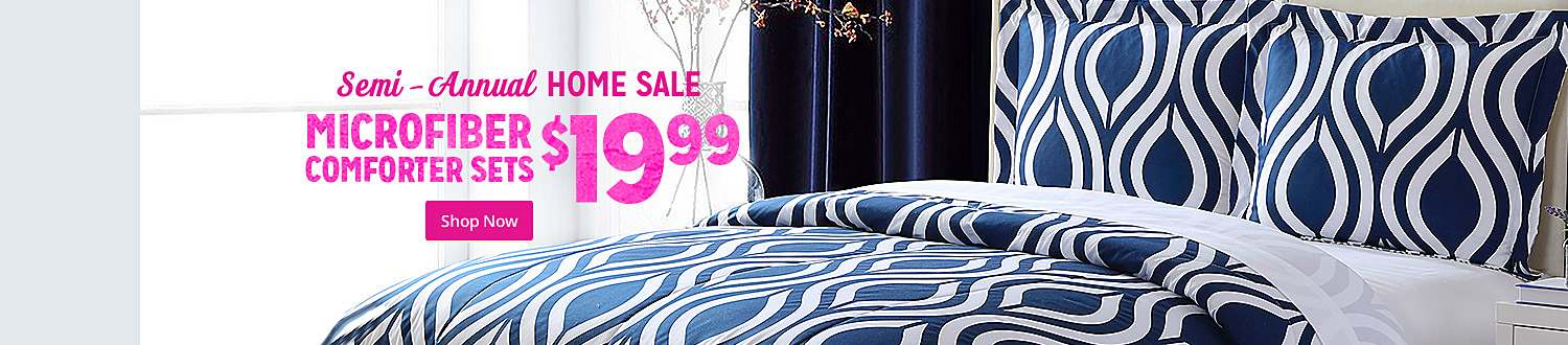 Semi-Annual HOME SALE | MICROFIBER BED SETS $19.99 | Shop Now