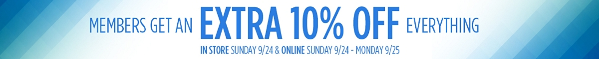 Members get 10% off everything