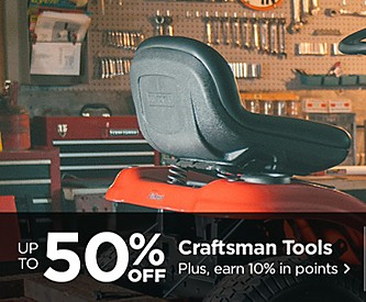 Craftsman Days- Up to 50% Off Craftsman Tools Plus, 10% Back in Points