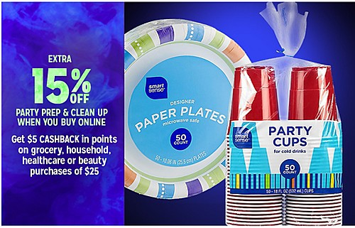 EXTRA 15% OFF PARTY PREP & CLEAN UP WHEN YOU BUY ONLINE | Get %5 CASHBACK IN POINTS on grocery, household, healthcare or beauty purchases of $25