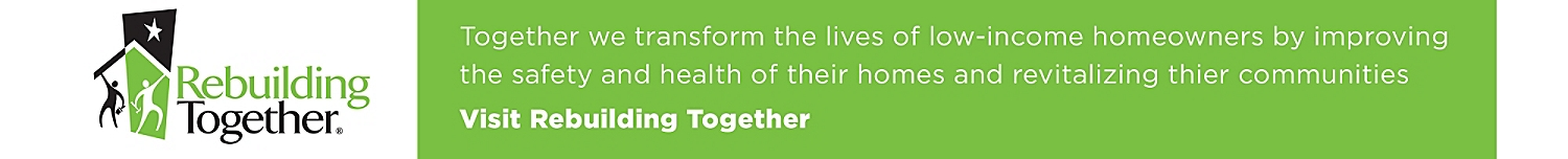 Together we transform the lives of low-income homeowners by improving the safety and health of their homes and revitalizing their communities.