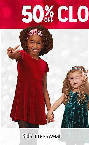 50% OFF CLOTHING & SLIPPERS | Shop kids' dresswear