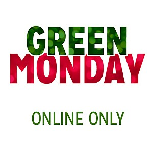 GREEN MONDAY |  ONLINE ONLY | shop all deals