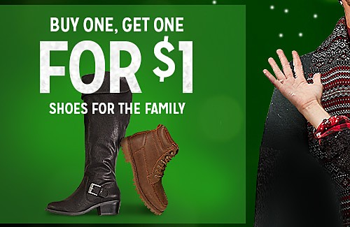 BUY ONE, GET ONE FOR $1 SHOES FOR THE FAMILY