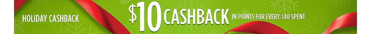 Holiday Cashback | $10 cashback in points for every $40 spent