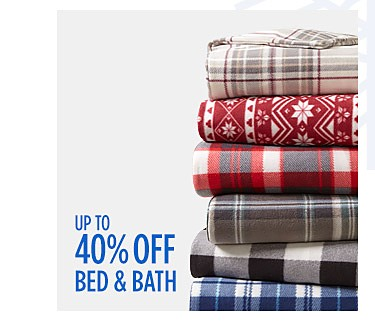 Up to 40% off Bed & Bath