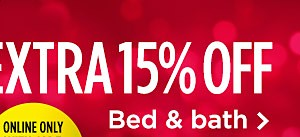 Extra 15% Off Bed & Bath, home decor, and cookware with code: HOLIDAYS
