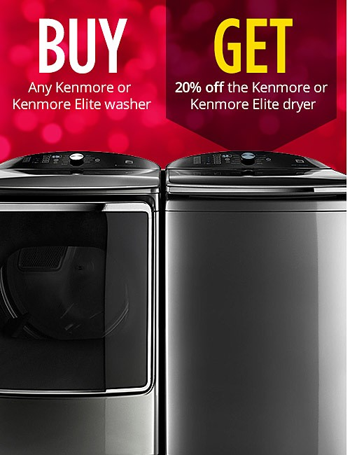Buy any Kenmore or Kenmore Elite Washer Get 20% off the Kenmore or Kenmore Elite Dryer