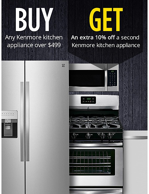 Buy any Kenmore kitchen appliance over $499 Get an extra 10% off a second Kenmore kitchen appliance