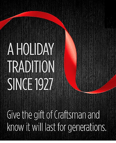 Give the gift of Craftsman