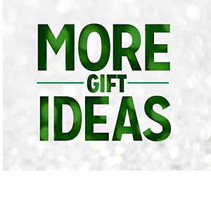 MORE GIFT IDEAS | shop now