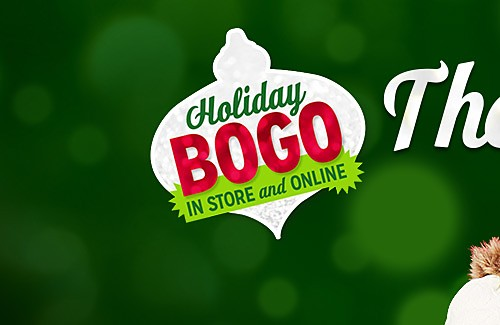 Holiday BOGO IN STORE and ONLINE | The more, the merrier