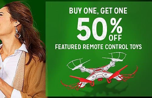 BUY ONE, GET ONE 50% OFF FEATURED REMOTE CONTROL TOYS