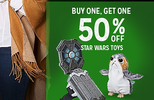 BUY ONE, GET ONE 50% OFF FEATURED STAR WARS TOYS