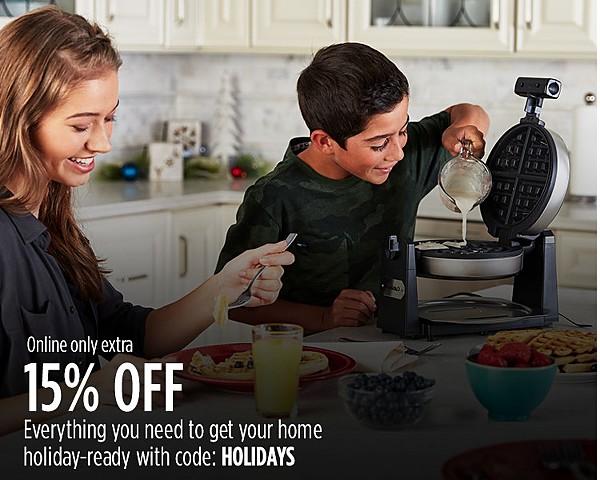 EXTRA 15% off Home w/ code: HOLIDAYS