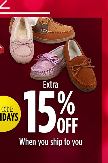 Extra 15% off when you ship to you
