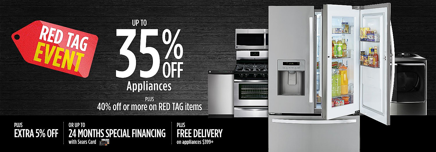 Up To 35% Off Appliances Plus 40% Or More On Red Tag Itmes Plus