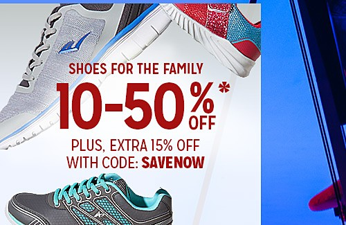 WORK IT OUT | SHOES FOR THE FAMILY 10 - 50% OFF PLUS, EXTRA 15% OFF WITH CODE: SAVENOW