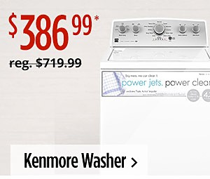 Kenmore Washer $386.99