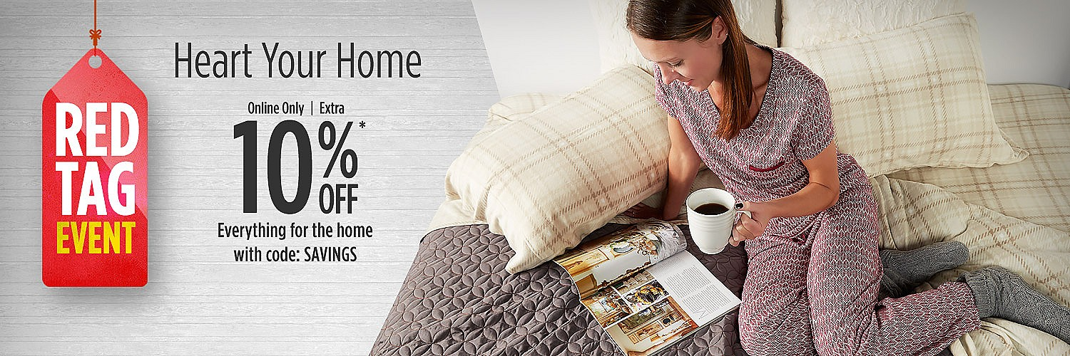 RED TAG EVENT | Heart Your Home | Online only  |  Extra 10% off Everything for the home with code: SAVINGS